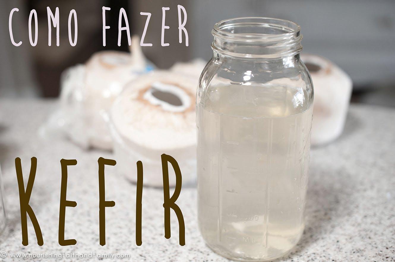 Como Fazer e Preparar o Kefir de Agua